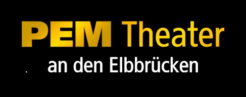 PEM Theater an den Elbbrücken